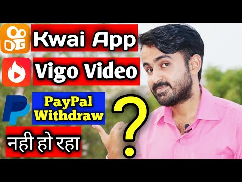 Kwai App & Hypstar/Vigo Video Not Withdrawal Money From Paypal Problem/Error Solution fixed
