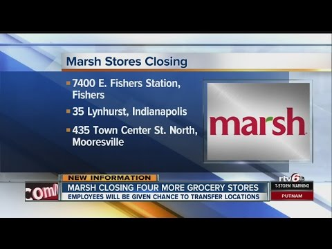 Marsh closing four Indiana grocery stores