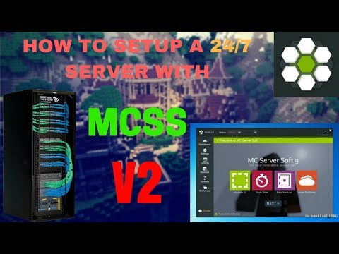 HOW TO SETUP A FREE 24/7 MINECRAFT SERVER WITH MCSS!! [2018] [1.7/1.8/1.9/1.11/1.12] [LavaRushHD]