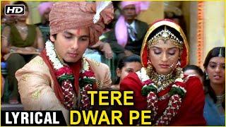Tere Dware Pe Aayi Baraat Lyrical   Vivah   Shahid Kapoor, Amrita Rao  Ravindra Jain   Wedding Songs