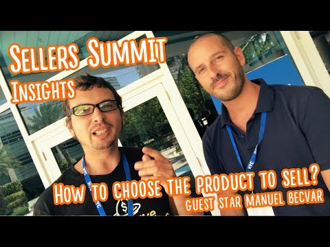 Sellers Summit conference insights: How to choose the right product?