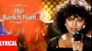Hui Aankh Nam Lyrical Video | Saathi | Anuradha Paudwal | Aditya Pancholi, Varsha Usgaonkar