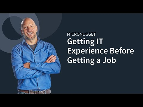 Getting IT Experience Before Getting a Job