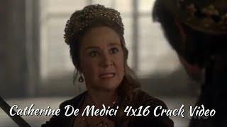 Catherine De Medici 4x16 Crack Video