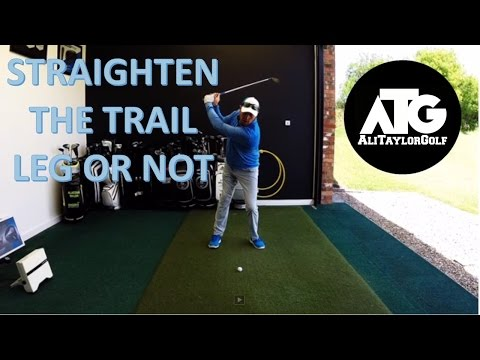 STRAIGHTEN THE TRAIL LEG OR NOT IN THE GOLF SWING