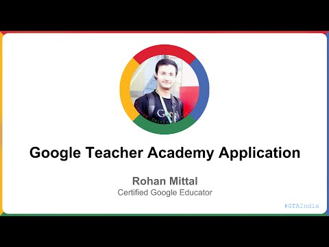 Google Teacher Academy Application Video 2014 - Gurgaon, India - Rohan Mittal, Lead Trainer & Mentor