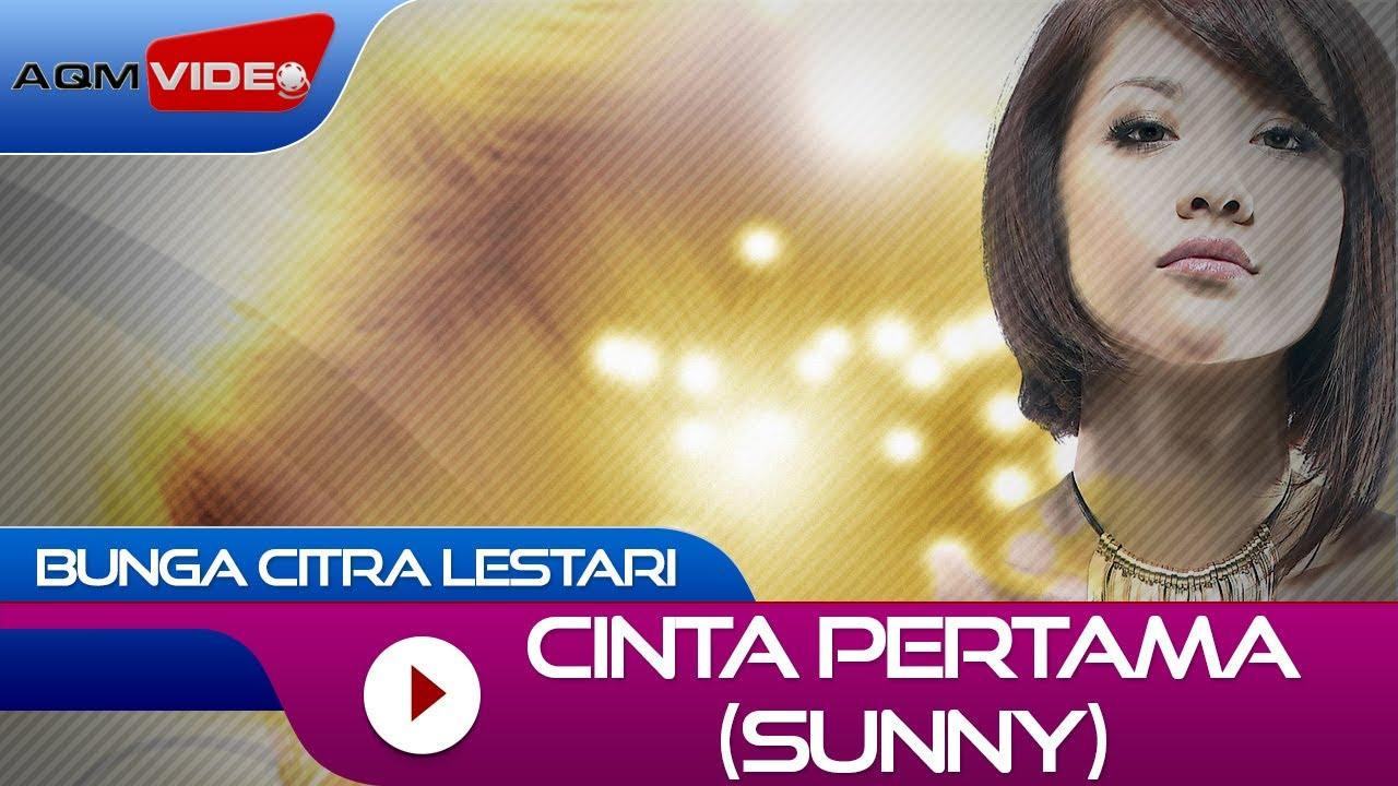 Download Bunga Citra Lestari - Cinta Pertama (Sunny) | Official Video MP3 Gratis