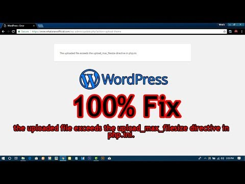 How to fix the uploaded file exceeds the upload_max_filesize directive in php.ini. [2018]