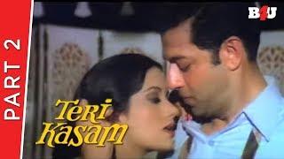Teri Kasam | Part 2 | Kumar Gaurav, Poonam Dhillon, Nirupa Roy | Full HD 1080p