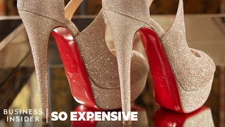 Why Louboutin Shoes Are So Expensive