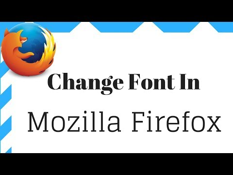 How To Change  Mozilla Firefox Font
