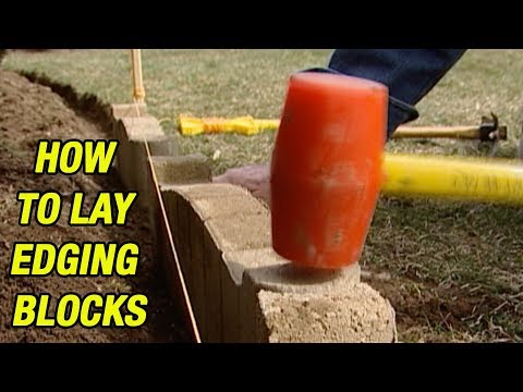 How to Lay Edging Blocks