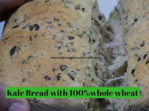 Kale Bread with 100% Whole  Wheat Flour