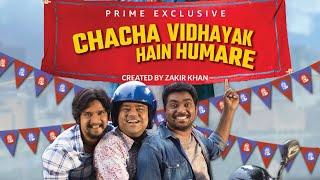 Chacha Vidhayak Hain Humare-Teaser-Zakir khan