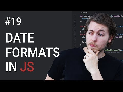 19: Date formats in JavaScript - Learn JavaScript front-end programming