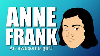 Get the Whole Story on Anne Frank! A cartoon that helps kids see Anne Frank & her diary