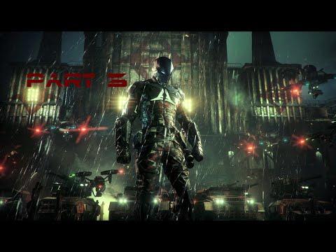 Batman Arkham Knight walkthrough Part 3 (PS4, XBOX, PC)