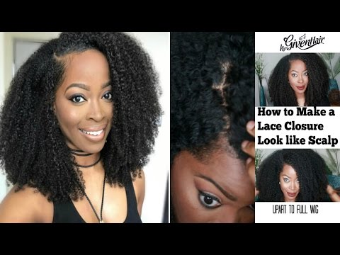 HOW to:Upart wig to Full Wig with Hergivenhair |How to Make a Lace Closure Look Like Scalp| (No Sew)