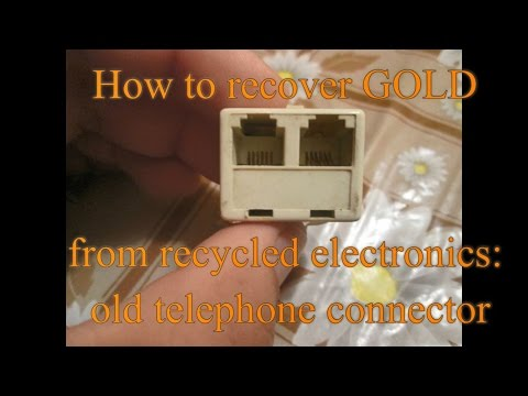 How to recover GOLD from recycled electronics - old telephone connector