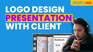 Presenting Logo Design Concepts to Client (Live on Zoom)
