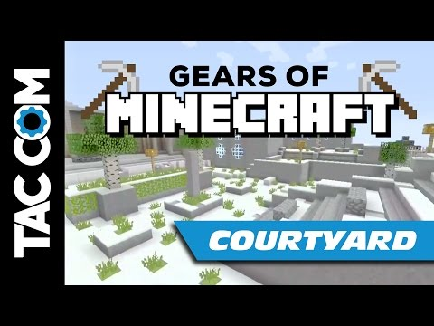 Gears of Minecraft: Courtyard Map