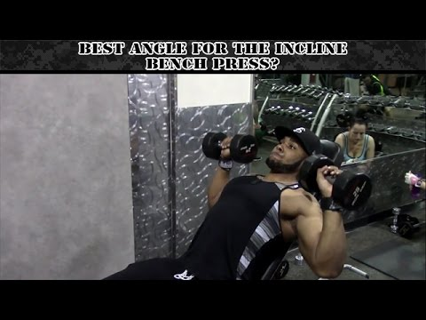 Best Angle for Incline Bench Press?