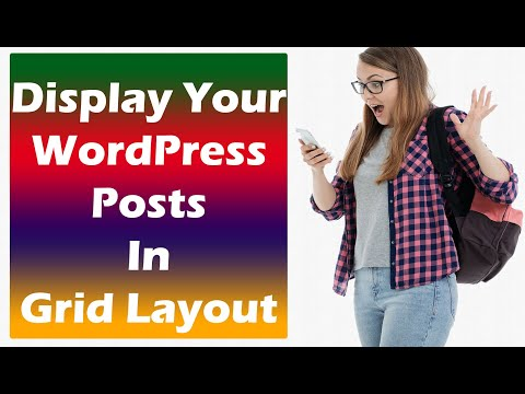 Display Your WordPress Posts In Grid Layout  - For Better Look | WordPress Grid Layout Plugin