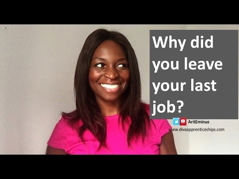 Why did you leave your last job?: sample answer to job interview question