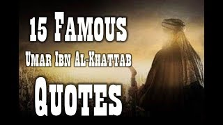 15 Famous Umar Ibn Al Khattab Quotes For Business
