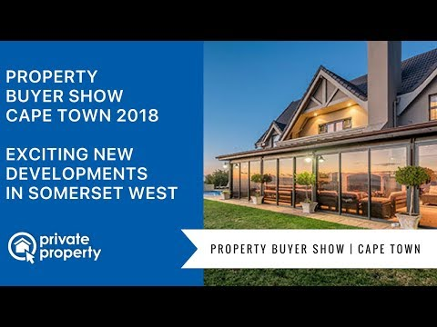 Property Buyer Show 2018 Cape Town   Exciting new developments in Somerset West