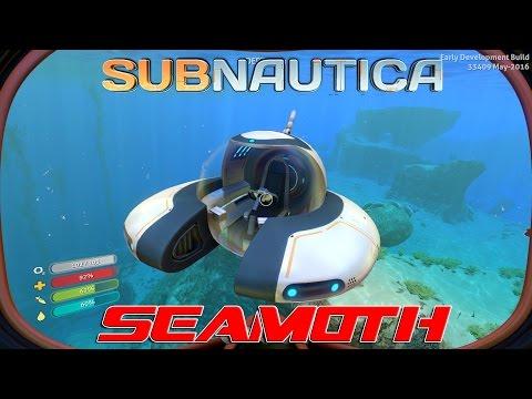 Seamoth! : Subnautica (EP2)