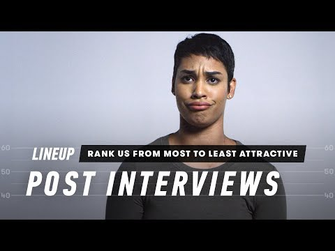 Rank Me from Least Attractive to Most Attractive (Post-Interviews) | Lineup | Cut
