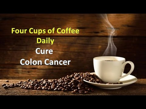 Four cups of coffee daily may cure colon