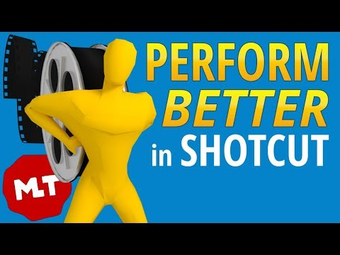 Shotcut Too Slow? Optimize Video Files To Increase Performance!