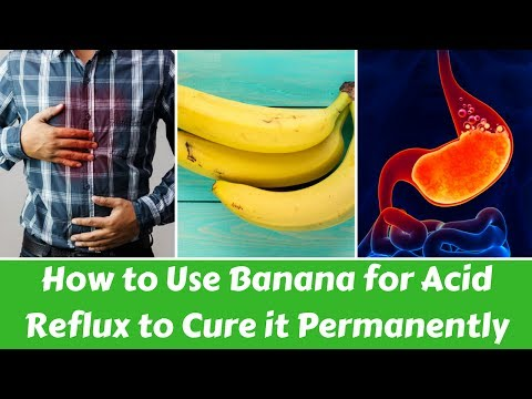 How to Use Banana for Acid Reflux to Cure it Permanently