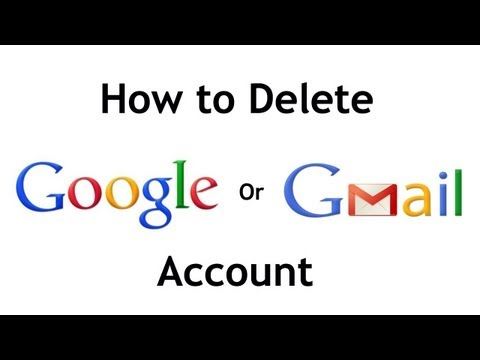 How to Delete a Google or Gmail Account Permanently