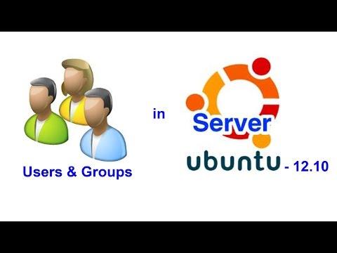 Ubuntu Server - How to add/create Users and Groups in Ubuntu Server 12.10