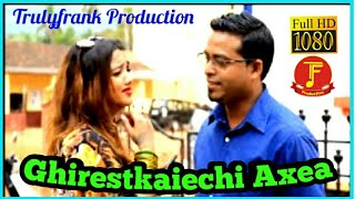 konkani song Ghirestkaiechi Axea by Multi Talented 'Franky Paroda
