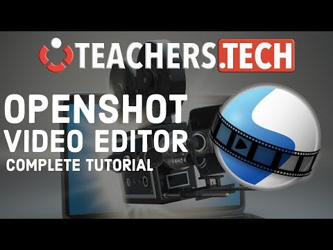OpenShot Video Editor 2018 Tutorial - Designed for Beginners