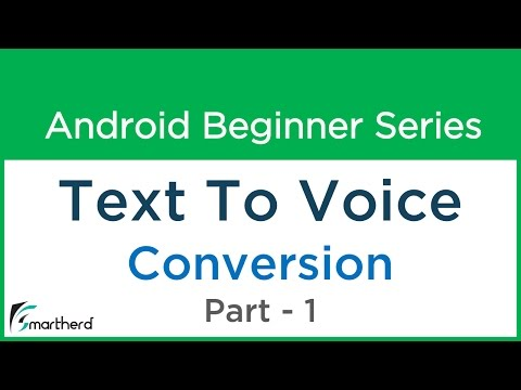 #64 Android Application Development Tutorial for Beginners : Text To Speech Part - 1