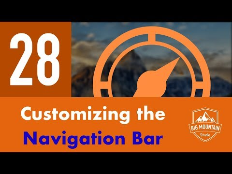 Customizing the Nav Bar - Part 28 - Itinerary App (iOS, Xcode 10, Swift 4)