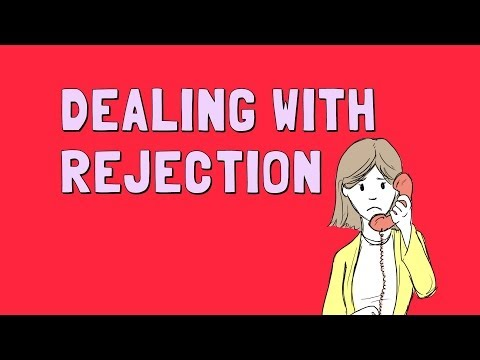 Wellcast - Dealing With Rejection