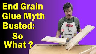 End Grain Glue Myth Busted | What does it mean? (Surprise Ending)