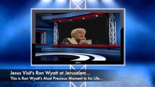 Ron Wyatt meets Jesus (Check Vid Link Underneath) No Music with Ron