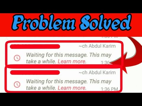 Fix waiting for this message this may take a while|Whatsapp problem Slove