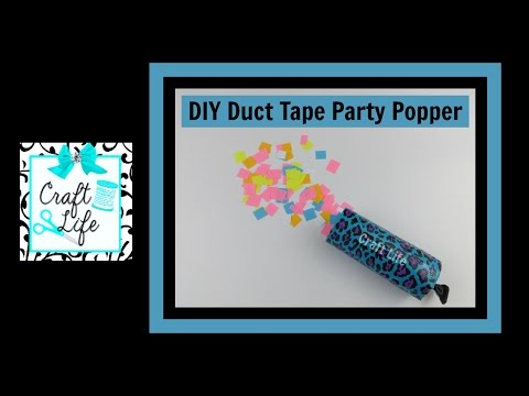 Craft Life ~ Jacy and Kacy DIY ~ Duct Tape Party Poppers & Confetti Tutorial