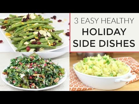 3 Healthy Holiday Side Dish Recipes