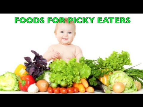 Foods For Picky Eaters | CloudMom