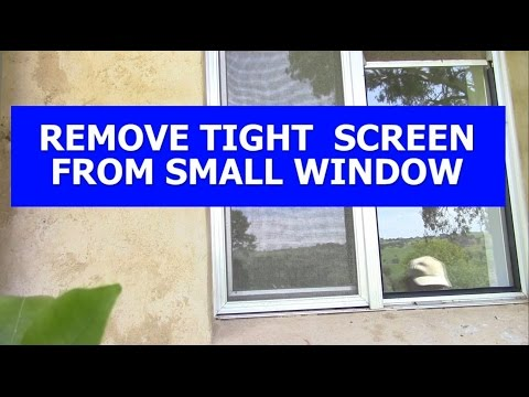 REMOVING TIGHT FLY SCREEN FROM SMALL WINDOW