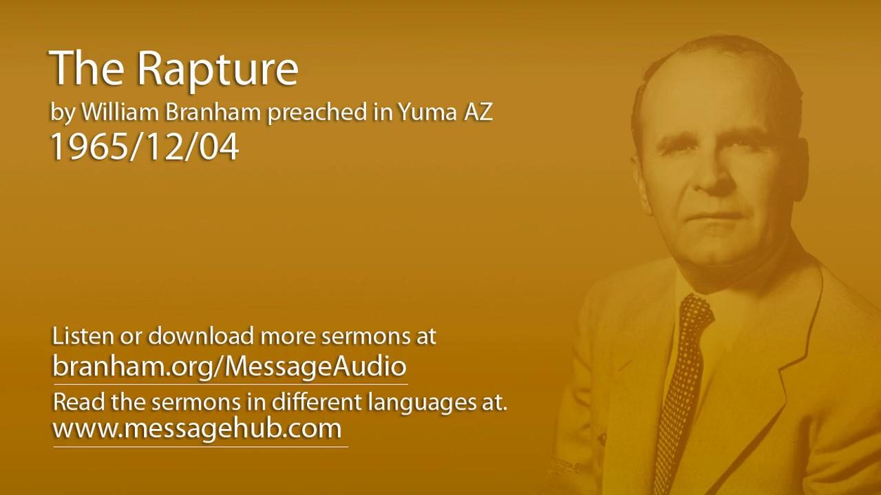 The Rapture (William Branham 65/12/04)